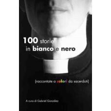 100 storie in bianco e nero