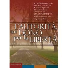 L'autorità un dono per la libertà