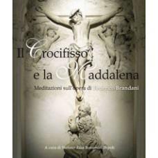 Il Crocifisso e la Maddalena