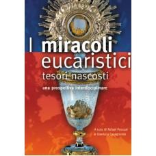 Miracoli eucaristici. Tesori nascosti